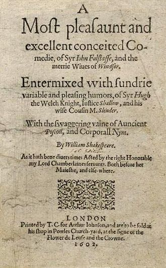 """Memorial reconstruction - The """"bad"""" quarto of The Merry Wives of Windsor, the first text analysed by using the method."""