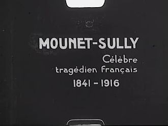 Fichier:Mounet Sully (c. 1916).webm