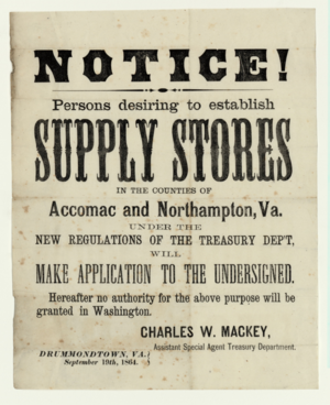 "Accomack County, Virginia - Notice to persons ""desiring to establish supply stores"" in Accomac and Northampton Counties, Virginia, September 19, 1864"