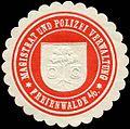 Siegelmarke Magistrat und Polizei Verwaltung - Freienwalde an der Oder W0224360.jpg