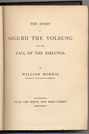 The Story of Sigurd the Volsung and the Fall of the Niblungs - Title page of the first edition, 1876, printed as MDCCCLXXVII (1877)