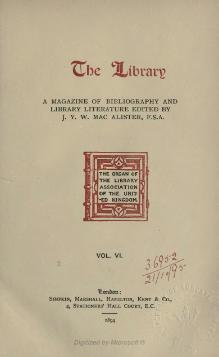 The library a magazine of bibliography and library literature, Volume 6.djvu