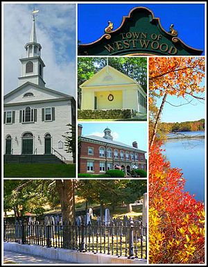 Westwood, Massachusetts - From left to right: Westwood First Parish Church, inscription on town clock, Fisher School House, Hale Reservation, Town Hall, and the Old Burial Ground