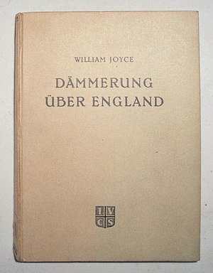 William Joyce - Dämmerung über England (Twilight over England), 3rd edition, Berlin 1942
