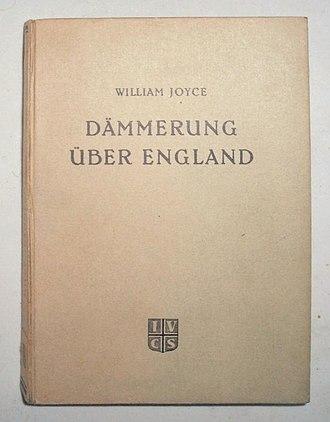 William Joyce - Dämmerung über England (Twilight over England), 3rd edition, Berlin 1942