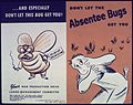 """Don't Let The Absentee Bugs Get You"" - NARA - 513963.jpg"
