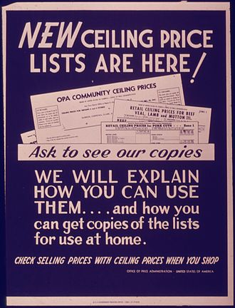"Price ceiling - ""New ceiling price lists are here,"" US Office of Price Administration during World War II"