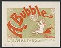 A bubble by L.B. Walford LCCN2015645360.jpg