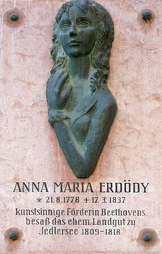 Anna Maria Erdődy - Marie Erdődy as remembered by a plaque at her estate in Jedlesee for her residence and patronage there during Beethoven's lifetime.