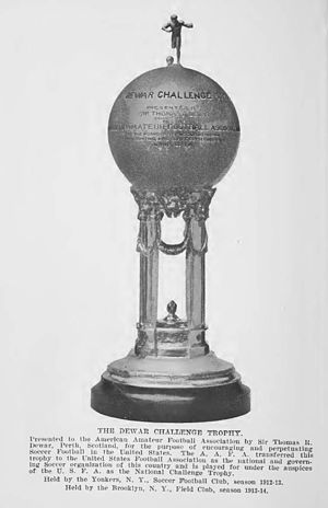 "History of the U.S. Open Cup - The first cup for National Cup winners was donated by Thomas Dewar and known as the ""Dewar Cup""."