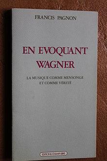 MÚSICA CLÁSICA - Página 11 220px-Francis_Pagnon_En_evoquant_Wagner