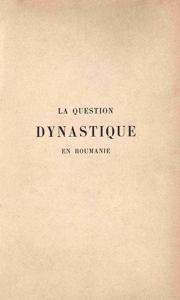 File:Gheorghe Bengescu - La question dynastique en Roumanie.pdf