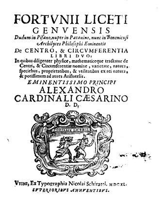 Fortunio Liceti - De centro et circumferentia, 1640