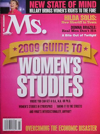 "Women's studies - The spring 2009 ""Women's studies"" issue of Ms. magazine"