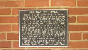 Cisco, Texas - Image: Old Mobley Hotel historical marker, Cisco, TX IMG 6406