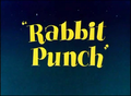 Rabbit Punch title card.png