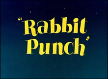 Description de l'image Rabbit Punch title card.png.