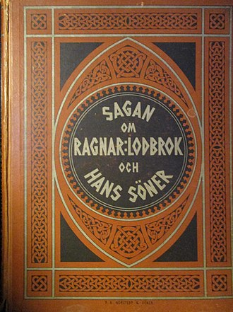 Ragnar Lodbrok - The saga as published by Norstedts in a large-size illustrated version (1880).