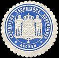 Siegelmarke Königliche Technische Hochschule - Aachen W0255821.jpg