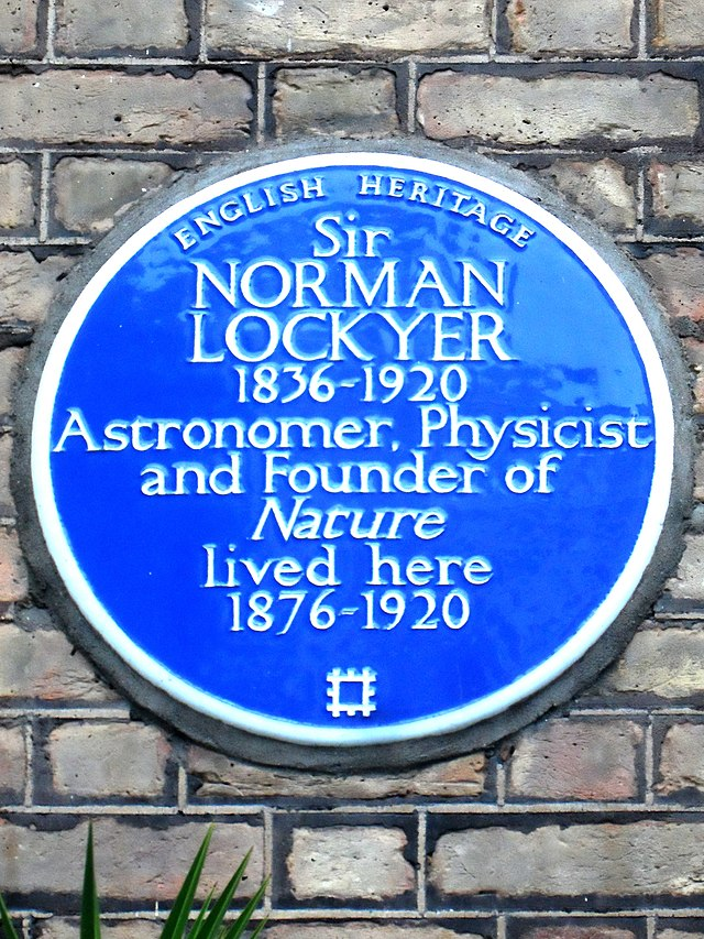 Norman Lockyer blue plaque - Sir Norman Lockyer 1836-1920 astronomer, physicist, and founder of Nature lived here 1876-1920