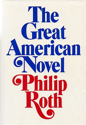 The Great American Novel (Roth) - Image: The Great American Novel by Philip Roth