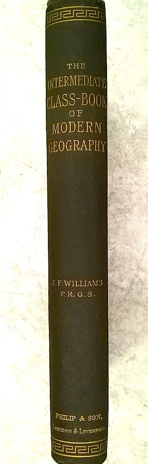 John Francon Williams - The Intermediate Class-Book of Modern Geography by John Francon Williams 1886