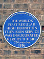 The world's first regular high definition television service was inaugurated here by the BBC 2 November 1936.jpg