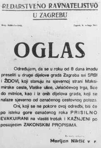The Holocaust in the Independent State of Croatia - Order for Serbs and Jews to move out of their homes in specified parts of Zagreb to other parts of the city, Croatia and a warning of forcible expulsion and punishment of those that failed to comply.
