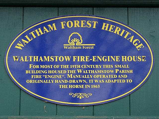 """Fire Engine House, Walthamstow blue plaque - Walthamstow Fire Engine House. For most of the 19th century this small building housed the Walthamstow parish fire """"engine"""". Manually operated and originally hand-drawn, it was adapted to the horse in 1863"""