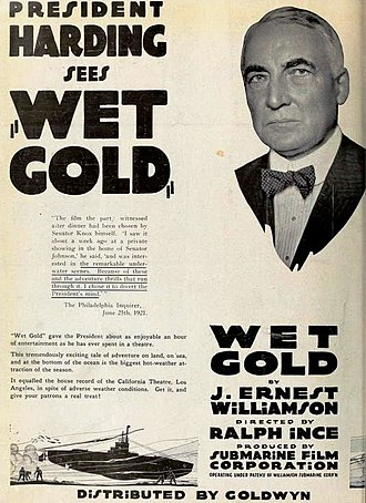 Ralph Ince - Ad for the American film Wet Gold with President Warren G. Harding, on back cover of the June 12, 1921 Film Daily