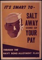 """It's smart to salt away some of your pay"" - NARA - 514658.tif"
