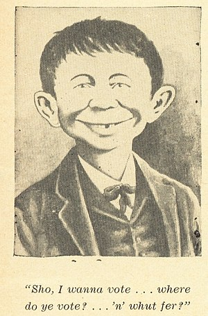 Stupidity - A stereotyped image of American stupidity (later claimed by MAD Magazine to become Alfred E. Neuman), used in an editorial critical of abolishing the poll tax in the American South, with a caption showing the person wants to vote but is too ignorant to understand what voting means