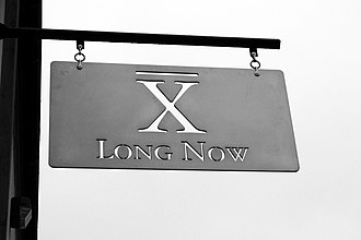 Long Now Foundation - Image: 2006 08 15 United States California San Francisco Sign Long Now