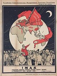 2d56acff357c Cartaz russo, alusivo ao dia 1º de maio:Trabalhadores não têm nada a  perder, a não ser suas correntes ... (1919).