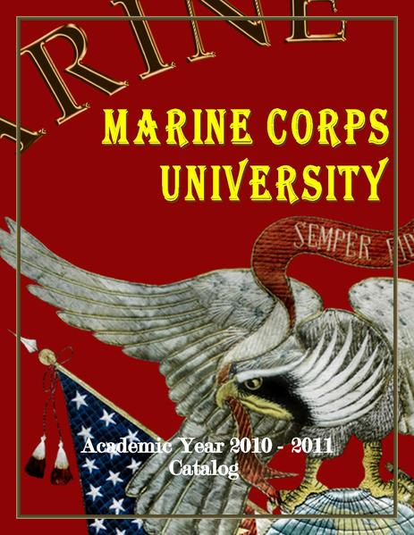 File:Academic Year 2010-2011 Catalog, Marine Corps University.pdf