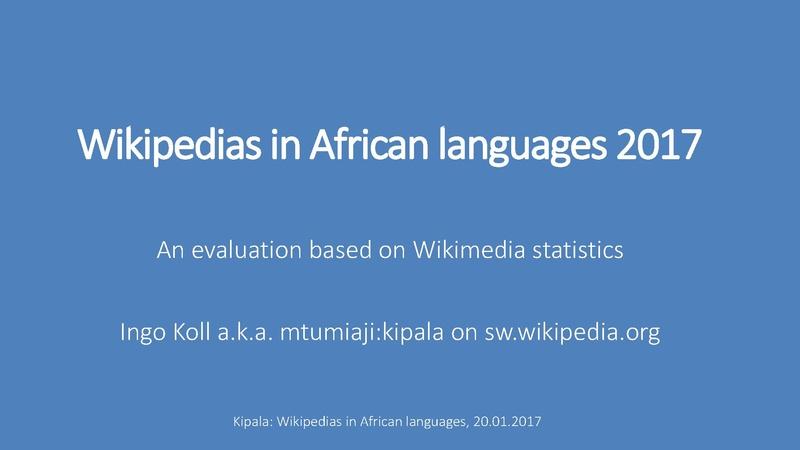 File:African language Wikipedias 2017 Ingo Koll slides wikiindaba Accra.pdf