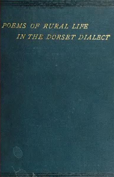File:Barnes (1879) Poems of rural life in the Dorset dialect (combined).djvu