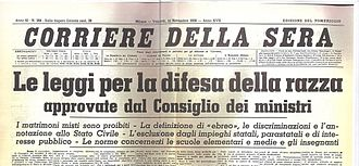 Italian racial laws - Front page of the Italian newspaper Corriere della Sera on 11 November 1938: the fascist regime has approved the racial laws