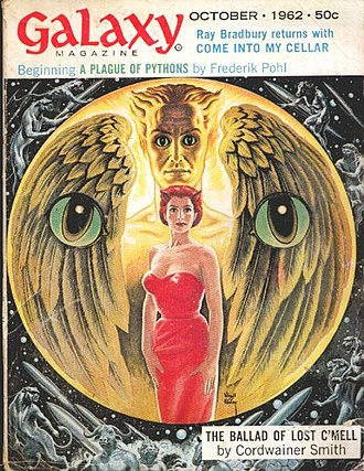 Cordwainer Smith - Smith's novelette The Ballad of Lost C'Mell was the cover story on the October 1962 issue of Galaxy Science Fiction