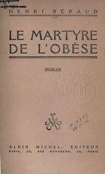 Henri Béraud: Le Martyre de l'obèse