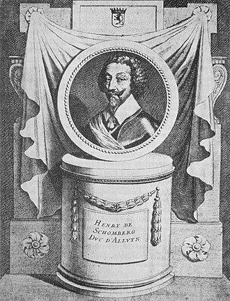 Superintendent of Finances - Henri de Schomberg (1575–1632) was Superintendent of Finances from 1619 to 1622.