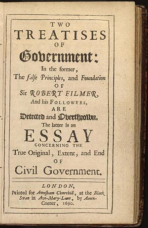 "John Locke's 1689 Two Treatises of Government in which Locke calls ""lives, liberties and estates"" the ""property"" of individuals Locke treatises of government page.jpg"