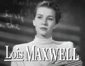 Lois Maxwell dans That Hagen Girl