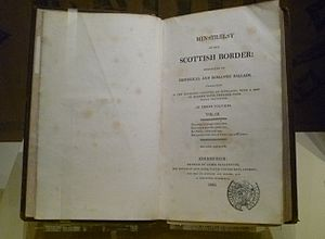 Ballad - A copy of Walter Scott's The Minstrelsy of the Scottish Border.
