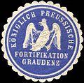 Siegelmarke Königlich Preussische Fortifikation Graudenz W0210827.jpg