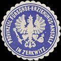Siegelmarke Provinzial Fürsorge-Erziehungs-Anstalt in Zerkwitz W0334709.jpg
