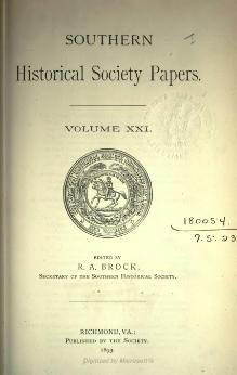 Southern Historical Society Papers volume 21.djvu