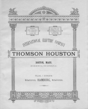 Thomson-Houston Electric Company - Brochure for the Thomson-Houston Electric Company