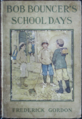 Bob Bouncers School Days Book Cover.png