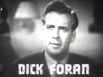 Dick Foran - from the trailer for the film Public Enemy's Wife (1936).